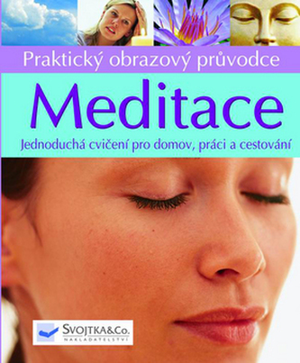 Meditace Praktický obrazový průvodce