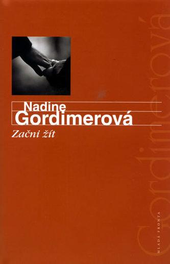 Začni žít - Nadine Gordimer