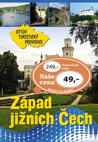 Západ jižních Čech Ottův turistický průvodce