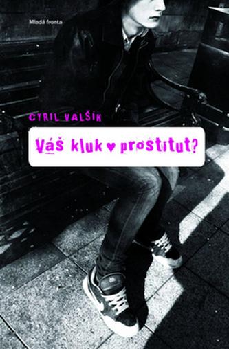 Váš kluk prostitut?