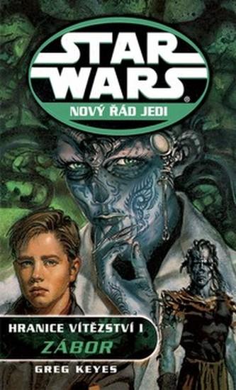 STAR WARS Nový řád Jedi Hranice vítězství I.