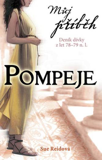 Můj příběh Pompeje