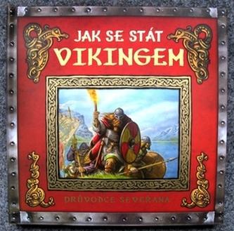 Jak se stát vikingem