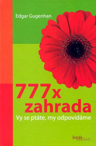 777 x zahrada