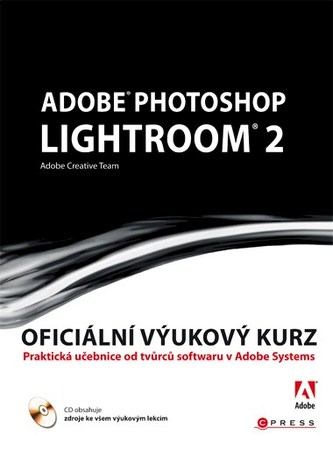 Adobe Photoshop Lightroom 2 - Adobe Creativ Team