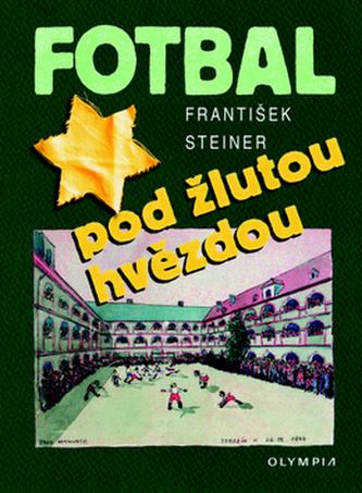 Fotbal pod žlutou hvězdou