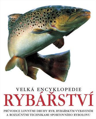 Velká encyklopedie rybářství