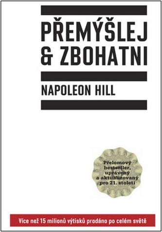 Přemýšlej a zbohatni - Napoleon Hill