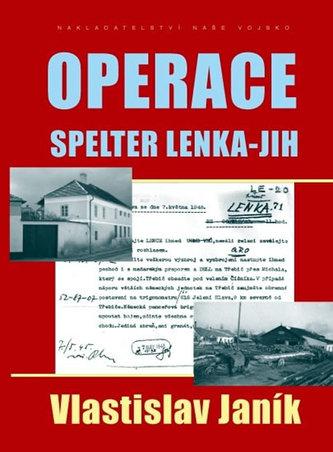 Operace Spelter Lenka-Jih