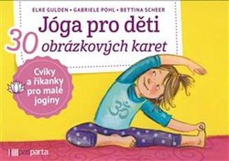 Jóga pro děti - Scheer, Bettina