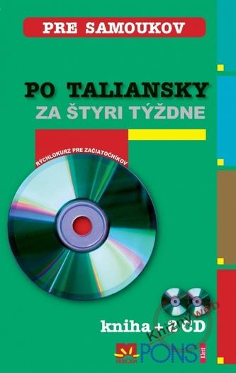 Po taliansky za štyri týždne (kniha + 2 CD)