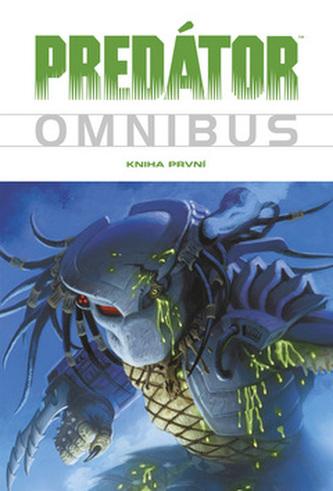 Predátor Omnibus Kniha první