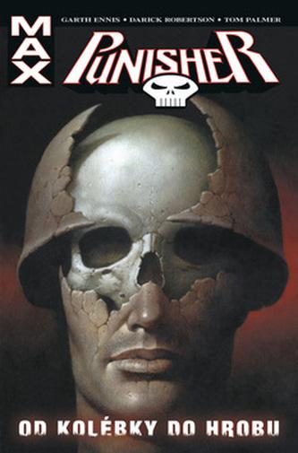 Punisher Max Od kolébky do hrobu