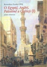 O Egyptě, Arábii, Palestině a Galileji I.