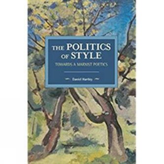 The Politics Of Style - Hartley, Daniel