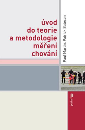 Úvod do teorie a metodologie měření chování - Paul R. Martin