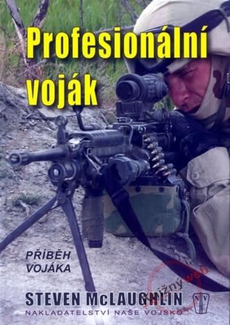 Profesionální voják - Steven McLaughlin