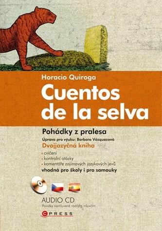 Cuentos de la selva Pohádky z pralesa
