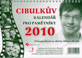 Cibulkův kalendář pro pamětníky 2010 - stolní kalendář