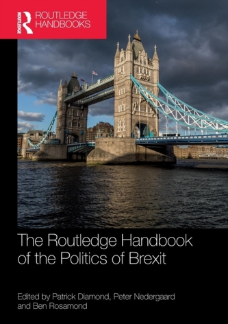 The Routledge Handbook of the Politics of Brexit