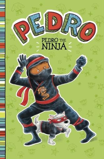 Pedro the Ninja - Manushkin, Fran; Petrone, Valeria