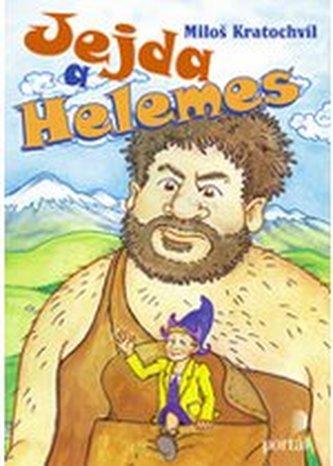 Jejda a Helemes