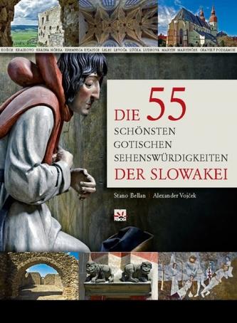 Die 55 schönsten gotischen Sehenswürdigkeiten der Slowakei