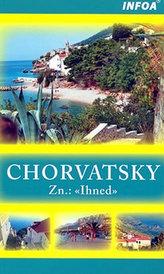 Chorvatsky Zn: Ihned