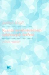 Kvalita sociálněvědních výběrových šetření v České republice