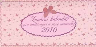 Lunární kalendář pro nastávající a nové maminky 2010
