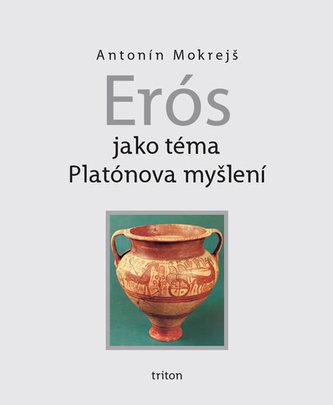 Erós jako téma Platónova myšlení