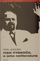 Ivan Vyskočil a jeho neliteratura