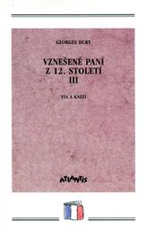 Vznešené paní z 12.století III.