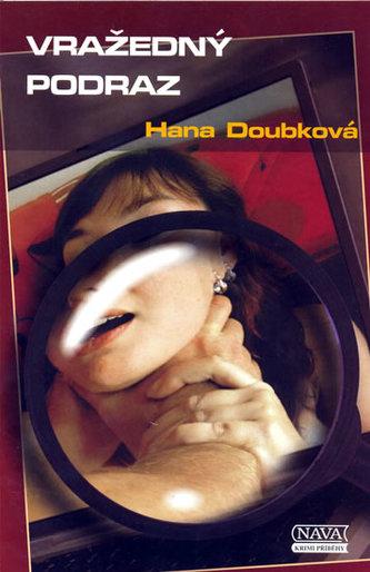 Vražedný podraz - Hana Doubková