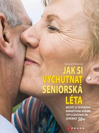 Jak si vychutnat seniorská léta