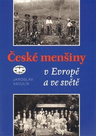 České menšiny v Evropě a ve světě