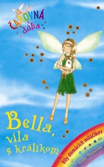 Bella, víla s králikom
