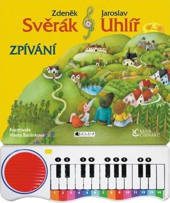Zpívání - Zdeněk Svěrák; Jaroslav Uhlíř; Vlasta Baránková