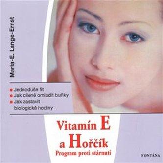 Vitamín E a Hořčík - Maria-Elisabeth Lange-Ernst