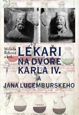 Lékaři na dvoře Karla IV. a Jana Lucemburského