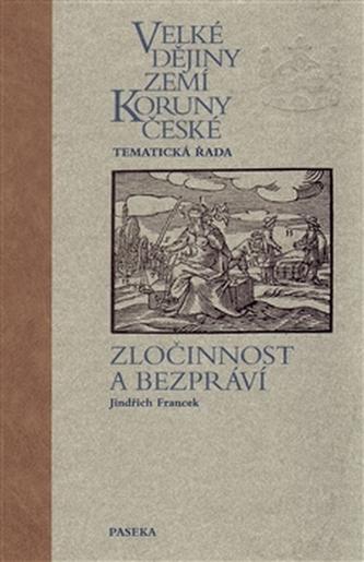 Velké dějiny zemí Koruny české Kriminalista a trestní právo