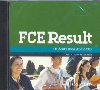 FCE Result CLASS AUDIO CDs - Paul Davies; Tim Falla