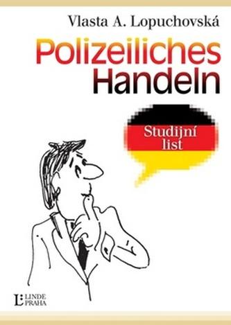 Polizeiliches Handeln