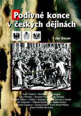 Podivné konce v českých dějinách
