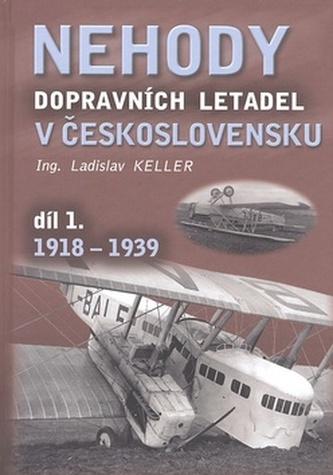 Nehody dopravních letadel v Československu díl 1. 1918-1939
