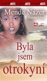 Byla jsem otrokyní