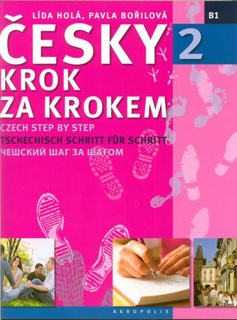 Česky krok za krokem 2 + 2 CD - Lída Holá