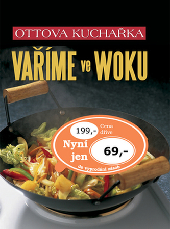 Ottova kuchařka Vaříme ve woku