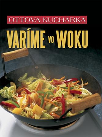 Ottova kuchárka Varíme vo woku