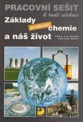 Základy praktické chemie a náš život Pracovní sešit